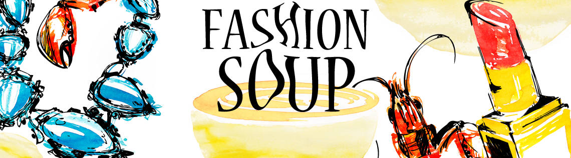 Fashion Soup